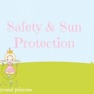 Safety & Sun Protection